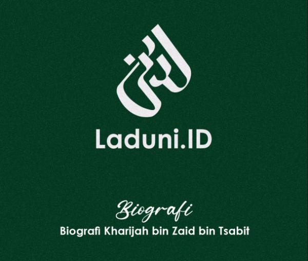 Biografi Kharijah bin Zaid bin Tsabit