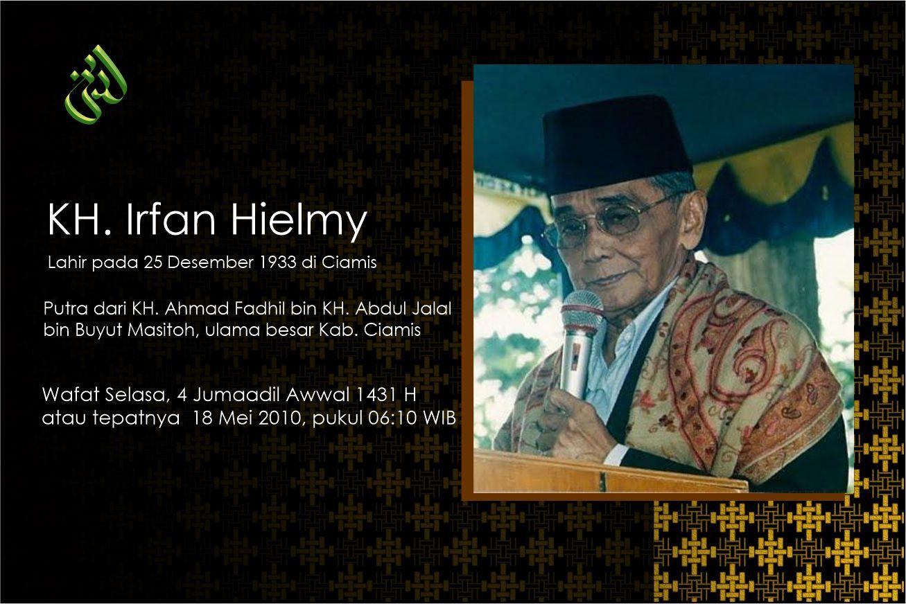 Biografi KH. Irfan Hielmy