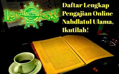 Daftar Lengkap Pengajian Online Nahdlatul Ulama, Ikutilah!